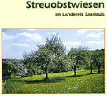 Streuobst-Broschüre: Streuobstwiesen im Landkreis Saarlouis