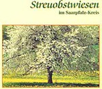 Streuobst-Broschüre: Streuobstwiesen im Saarpfalz-Kreis